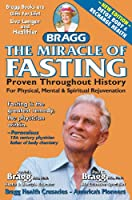 The Miracle of Fasting - Proven Throughout History (English Edition)