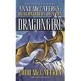 Dragongirl (Pern Book 9) ~ Todd J. McCaffrey