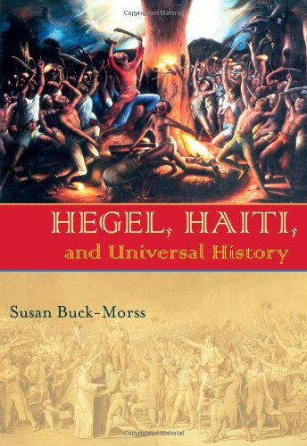 Hegel, Haiti, and Universal History