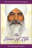 The Laws of Life: The Teachings of Yogi Bhajan