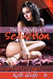 img - for The Babysitter's Seduction (The Babysitter Diaries Book 1) book / textbook / text book