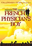 img - for The French Physician's Boy:A Story of Philadelphia's 1793 Yellow Fever Epidemic book / textbook / text book
