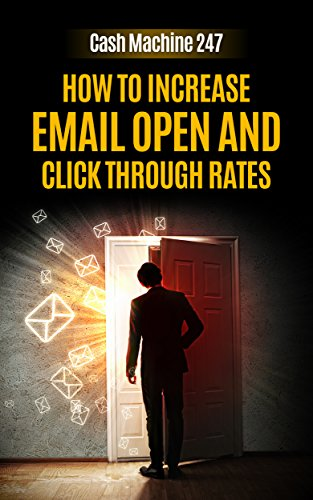How To Increase Email Open And Click Through Rates by  OC ebook deal