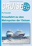 Image of Kreuzfahrt zu den Metropolen der Ostsee