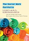 img - for The Social Work Portfolio: A Guide for Students book / textbook / text book