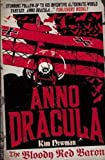 Kim Newman Anno Dracula - The Bloody Red Baron (Anno Dracula 2) by Kim Newman Reprint Edition (2012)