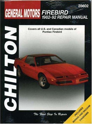 chiltons-general-motors-firebird-1982-92-repair-manual