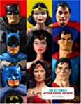 The DC Comics Action Figure Archive