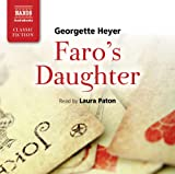Georgette Heyer Georgette Heyer: Faro's Daughter (Abridged) (Read by Laura Paton) (Naxos Classic Fiction)