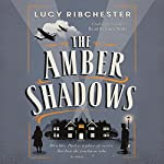 The Amber Shadows | Lucy Ribchester