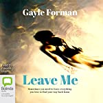 Leave Me | Gayle Forman