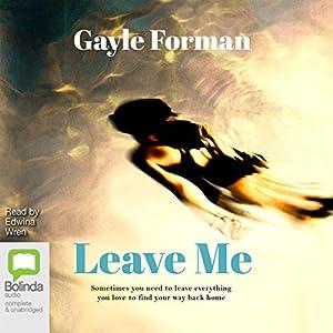Leave Me Audiobook