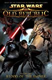 Star Wars: The Old Republic Volume 1 Blood of the Empire (Star Wars: The Old Republic (Quality Paper))