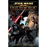 Star Wars: The Old Republic Volume 1 - Blood of the Empire (Star Wars: The Old Republic (Quality Paper)) ~ Alexander Freed