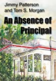 img - for An Absence of Principal book / textbook / text book