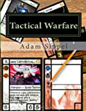 Mr. Adam Francis Sippel Tactical Warfare: The Make it Yourself Card Game