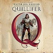 Quillifer: Quillifer, Book 1   [Walter Jon Williams]