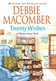 Twenty Wishes (Import HB) Debbie Macomber