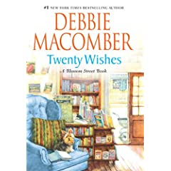 Twenty Wishes A Blossom Street Book #4 - by Debbie Macomber - Hardcover Fiction