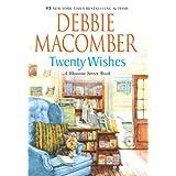 Twenty Wishes (Blossom Street, No. 4) ~ Debbie Macomber