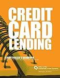 Credit Card Lending: Comptrollers Handbook