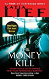 The Money Kill (Karin Schaeffer Book 4)