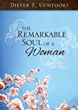 img - for The Remarkable Soul of a Woman book / textbook / text book