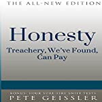 Honesty: Treachery, We've Found, Can Pay (Bigshots' Bull) | Pete Geissler