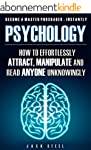 Psychology: How To Effortlessly Attra...
