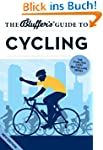 The Bluffer's Guide to Cycling (The B...