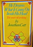 He dreams what is going on inside his head (0879320656) by Cott, Jonathan
