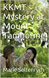KKMT Mystery at Mount Tamborine (And the Mystery at Mount Tamborine Book 2)