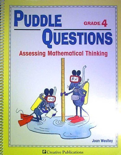 Puddle Questions Grade 4: Assessing Mathematical Thinking