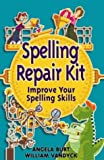 img - for Spelling Repair Kit (Repair Kits) by Angela Burt (2005-02-17) book / textbook / text book