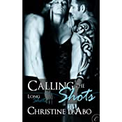 Calling the Shots | [Christine d' Abo]