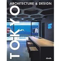 Tokyo Architecture & Design (Architecture & Design Book)