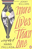 More Lives Than One: A Biography of Hans Fallada (0241952670) by Williams, Jenny