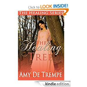 The Healing Tree (The Healing Trilogy)