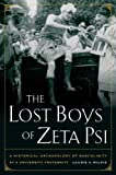 The Lost Boys of Zeta Psi: A Historical Archæology of Masculinity at a University Fraternity