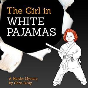 The Girl in White Pajamas Audiobook