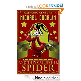 And They Called Her Spider (Bartleby and James Adventures)