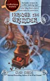 img - for Through the Grinder (Coffeehouse Mysteries, No. 2) (A Coffeehouse Mystery) book / textbook / text book