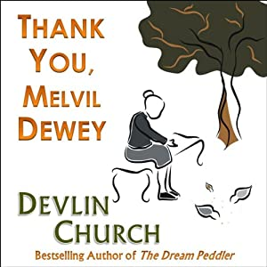Thank You, Melvil Dewey | [Devlin Church]