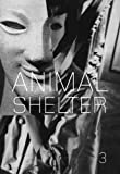 img - for Animal Shelter Issue 3 (Semiotex(e) book / textbook / text book