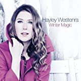 Winter Magic by Hayley Westenra (November 23, 2009)