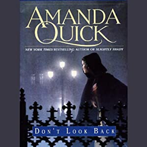 Don't Look Back | [Amanda Quick]
