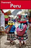 img - for Frommer's Peru (Frommer's Complete Guides) by Neil Edward Schlecht (2012-11-06) book / textbook / text book