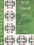 VITRALL HISTORIA DE L'ART 2BXT