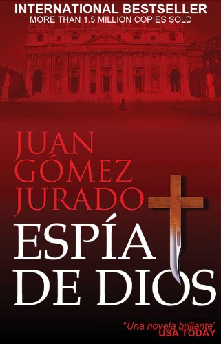 Espia de Dios (God's Spy) (Spanish Edition)