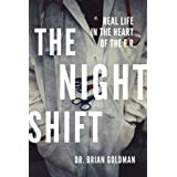 The Night Shiftby Dr. Brian Goldman